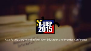 Asia-Pacific Library and Information Education and Practice (A-LIEP) Conference