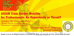 ASEAN Cross Boarder for Professionals: An Opportunity or Threat?
